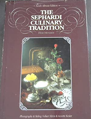 The Sephardi Culinary Tradition (South African Edition): Menasce, Elsie