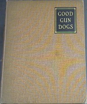 Good Gun Dogs: Hardy, Capt H