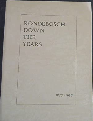 Rondebosch Down The Years 1657 - 1957: Wagener, F.J.(E.d)