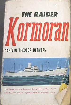 The Raider Kormoran: Detmers, Captain Theodor
