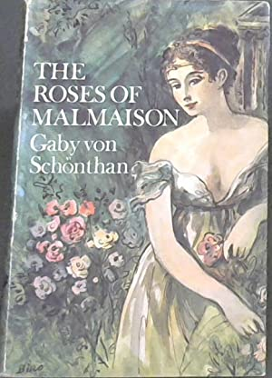 Roses of Malmaison: Von Schonthan, Gaby