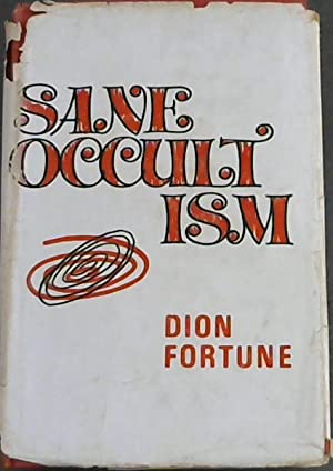 Sane Occultism: Fortune, Dion