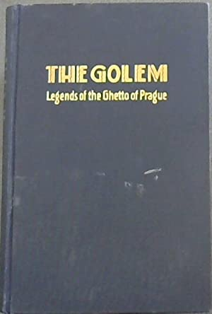 The Golem (Legends of the Ghetto of: Block, Chayim