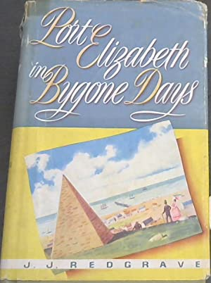 Port Elizabeth in Bygone Days: Redgrave, J. J.