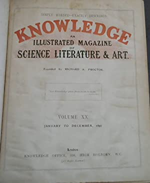 Knowledge : An Illustrated Magazine of Science Literature and Art - Volume XX, January to Decembe...