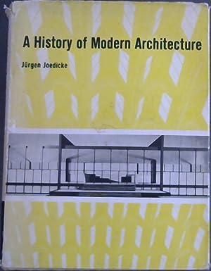 A History of Modern Architecture ( Translated: Joedicke,Jurgen