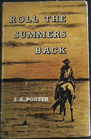 Roll the Summers Back: Porter, J.A.