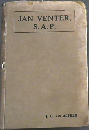 Jan Venter, S.A.P. : a Plain Narrative: van Alphen, J.G.