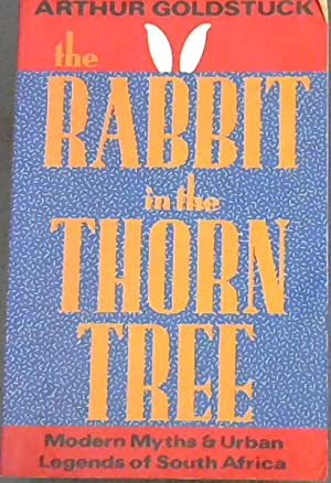 The Rabbit In The Thorn Tree (Modern: Goldstuck, Arthur