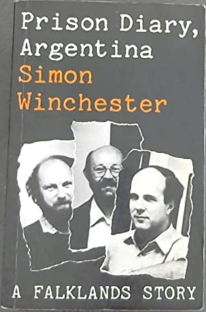 Prison Diary, Argentina (A Falklands Story): Winchester, Simon