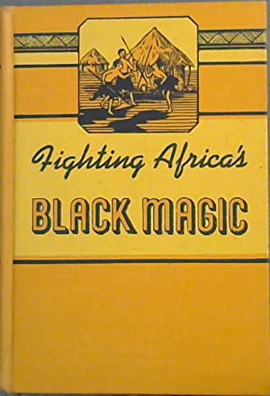 Fighting Africa's Black Magic (The Fight of: Morrill, Madge Haines