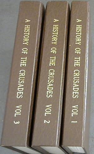 History of the Crusades - 3 volumes: Runciman, Steven