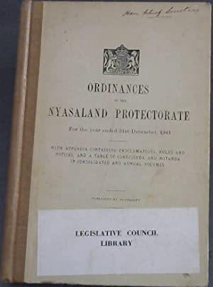 Ordinances of the Nyasaland Protectorate for the year ended 31st December, 1941 - with appendix c...