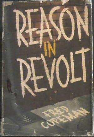 "Reason In Revolt ""For reason in revolt: Copeman, Fred"