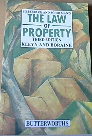 The Law of Property Third Edition: Kleyn, D G & Boraine, A
