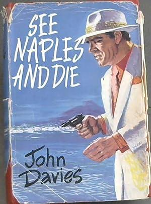 See Naples and Die: Davies, John