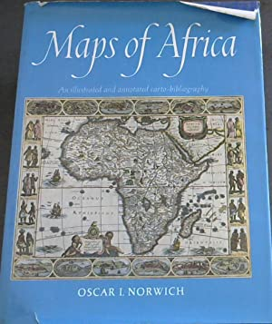 Maps of Africa: An illustrated and annotated carto-bibliography
