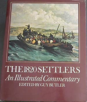 The 1820 Settlers: An Illustrated Commentary
