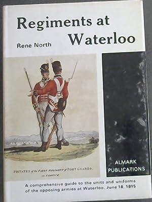 Regiments at Waterloo: North, Rene