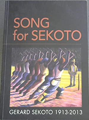Song for Sekoto: Gerard Sekoto, 1913 -