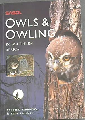 Owls & Owling in Southern Africa: Tarboton, Warwick &
