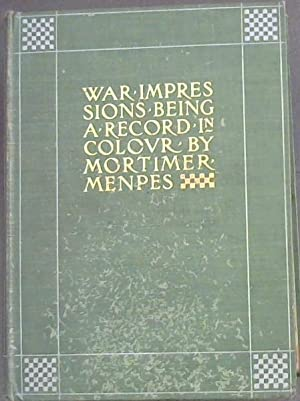 War Impressions - Being a Record in Colour by Mortimer Menpes - Transcribed by Dorothy Menpes