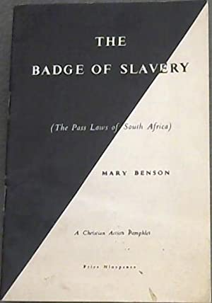 The Badge of Slavery (The Pass Laws of South Africa)