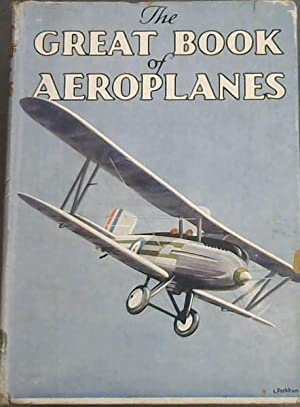 The Great Book Of Aeroplanes: Jackson,G.G.