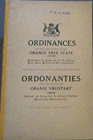 Ordinances of the Province of the Orange Free State 1919 - Published by authority of the Orange F...