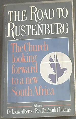 The Road to Rustenburg: The Church looking: Alberts, Louw (Dr);
