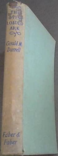 The Overloaded Ark: Durrell, Gerald M.