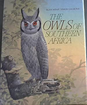 Owls of Southern Africa: Kemp, A.C.