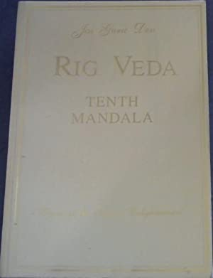 Rig Veda - Tenth Mandala - Dawn of the Age of Enlightenment