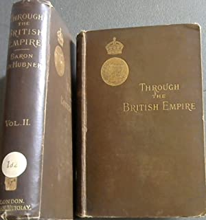 Through the British Empire - 2 volumes