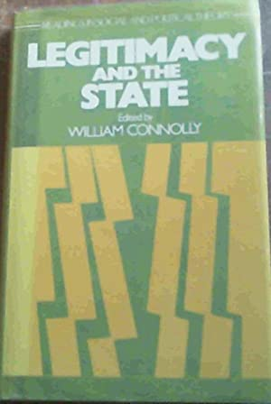 Legitimacy And The State: Connolly, William