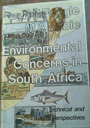 Environmental Concerns in South Africa: Technical and Legal Perspectives: Fuggle, R. F.;Rabie, M. A...