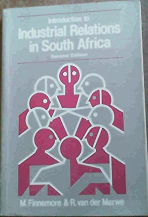 Introduction to Industrial Relations in South Africa: Finnemore, M &