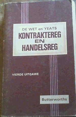 De Wet en Yeats Die Suid-Afrikaanse Kontraktereg en Handelsreg Vierde Uitgawe: de Wet, J C & van ...