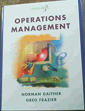 Operations Management Edition 9: Gaither, Norman &
