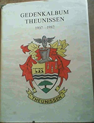 Gedenkalbum Theunissen 1907 - 1982: Groenewald, L