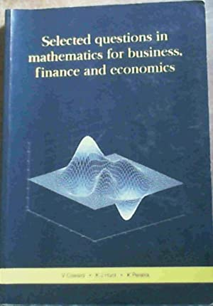 Selected Questions In Mathematics For Business, Finance: Coward, V.;Hunt, K.