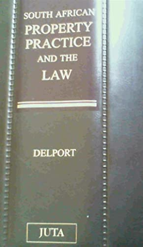 South African Property Practice and the Law: Delport