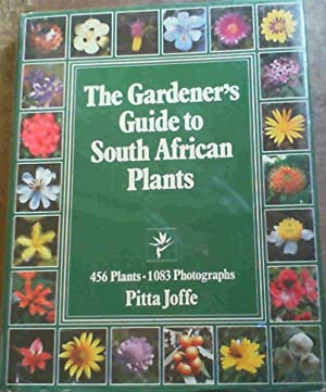 The Gardener's Guide to South African Plants