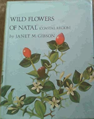 Wild Flowers of Natal (Coastal Region)