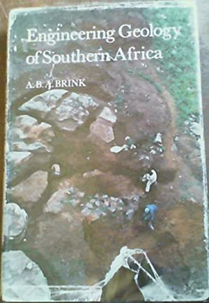 Engineering Geology of Southern Africa Vol. 1: Brink, A.B.A