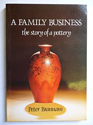 A Family Business the Story of a: BRANNAM, Peter