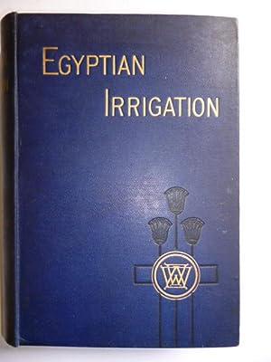Egyptian Irrigation: WILLCOCKS, W