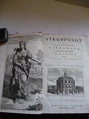 Lycophronis Chalcidensis Alexandra . etc . (Greek: LYCOPHRON