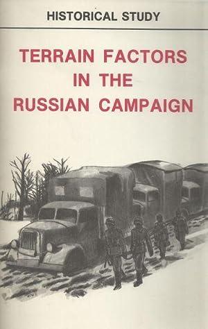 TERRAIN FACTORS IN THE RUSSIAN CAMPAIGN