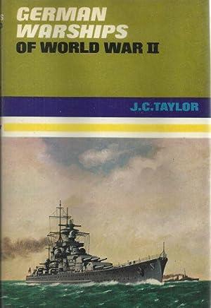 GERMAN WARSHIPS OF WORLD WAR II: Taylor, J.C.
